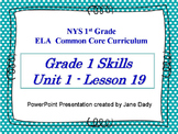 Engage NY 1st Grade Skills NYS ELA Common Core Unit 1 Lesson 19