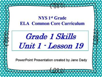 Engage NY 1st Grade Skills NYS ELA Common Core Unit 1 Lesson 19
