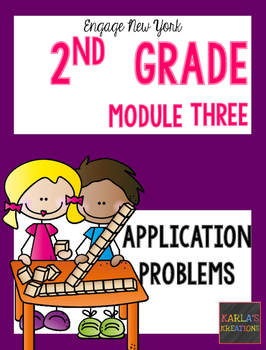 Engage NY 2nd Grade Module 3 Application Problems
