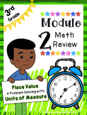Engage NY 3rd Grade Math Module 2 Review - Place Value & M