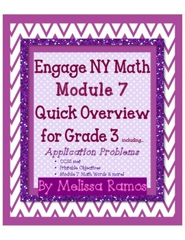 Engage NY 3rd Grade Math Module 7 Overview with Applicatio