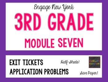Engage NY 3rd Grade Module 7 Application Problems and Exit