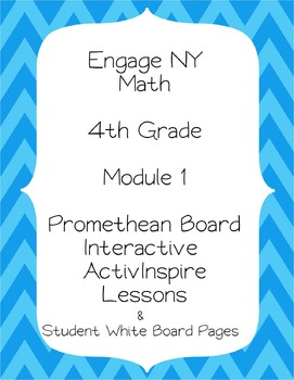 Engage NY 4th Grade Module 1 Interactive Whiteboard Lesson