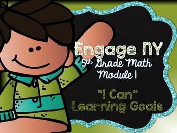 5th Grade EngageNY/Eureka Math - Module 1 Learning Goals -