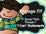 5th Grade EngageNY/Eureka Math - Module 4 Learning Goals -