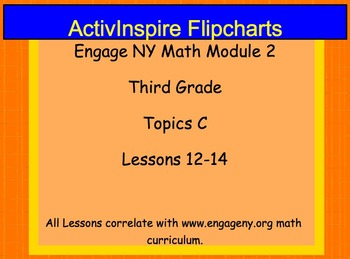 Engage NY ActivInspire Lesson 3rd Grade Module 2 Topic C
