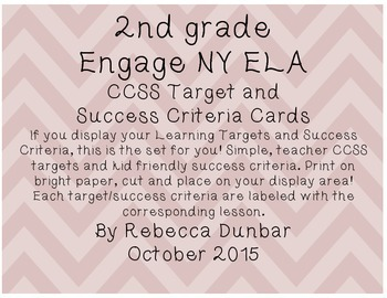 Engage NY CCSS Learning Targets and Success Criteria Cards