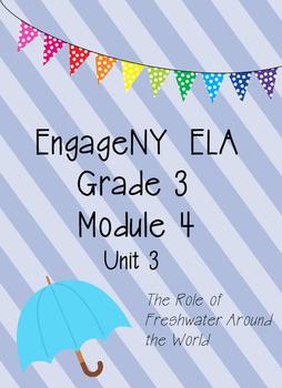 Engage NY ELA Grade 3, Module 4, Unit 3, Freshwater around