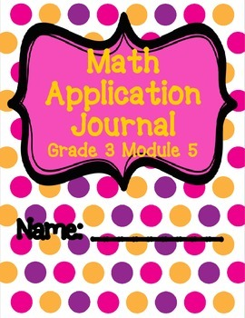 Engage NY Eureka Math Grade 3 Module 5 Application Problem
