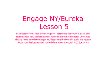 Engage NY/Eureka Math Module 1 Lesson 5