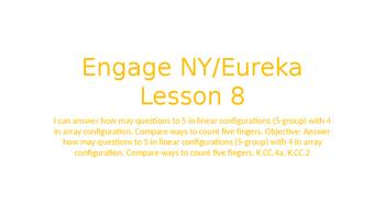 Engage NY/Eureka Math Module 1 Lesson 8