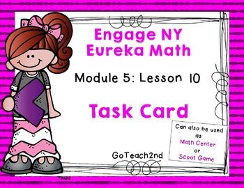 Engage NY Eureka Math Module 5 : Lesson 10  Math Center -