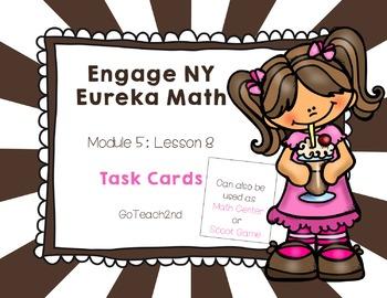 Engage NY Eureka Math Module 5 : Lesson 8 Math Center - Ta