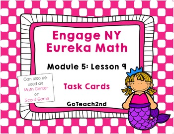 Engage NY Eureka Math Module 5 : Lesson 9  Math Center - T