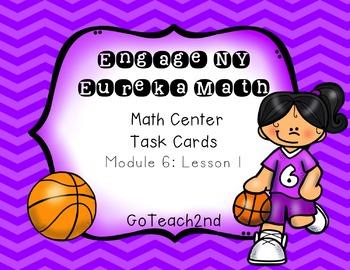 Engage NY Eureka Math Module 6 : Lesson 1 Math Center - Ta