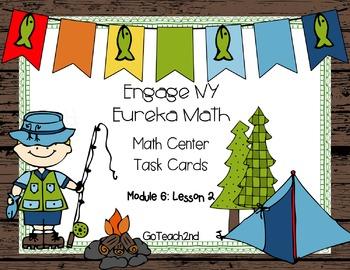 Engage NY Eureka Math Module 6 : Lesson 2 Math Center - Ta