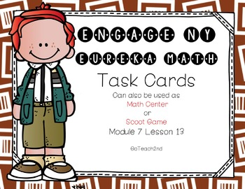 Engage NY - Eureka Math  Module 7: Lesson 13 Task Cards