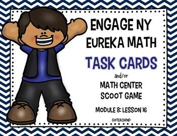 Engage NY - Eureka Math  Module 8: Lesson 16 Task Cards