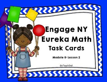 Engage NY - Eureka Math  Module 8: Lesson 2 Task Cards
