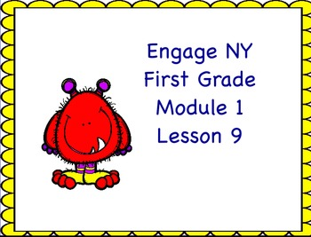 Engage NY First Grade Module 1 Lesson 9