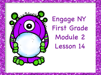 Engage NY First Grade Module 2 Lesson 14
