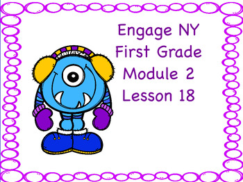 Engage NY First Grade Module 2 Lesson 18