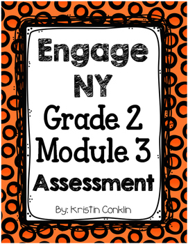 Engage NY Grade 2 Module 3 ~ END OF MODULE ASSESSMENT