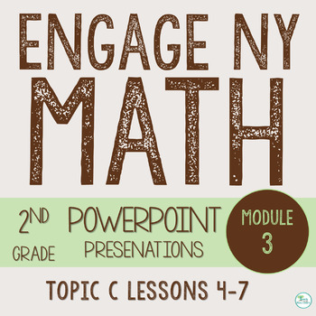 Engage NY Smart Board 2nd Grade Module 3 Topic C (Lessons