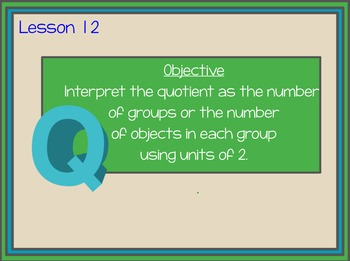 Engage NY Grade 3, Module 1, Lesson 12 Interpreting Quotients