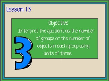 Engage NY Grade 3, Module 1, Lesson 13 Interpreting Quotients (3)