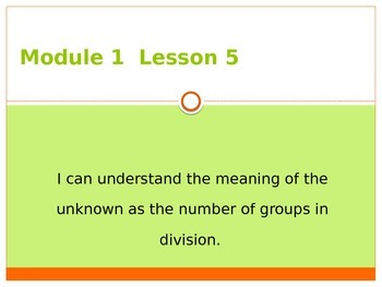 Engage New York / Eureka Grade 3 Module 1 Lesson 5 PowerPoint