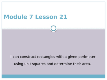 Engage New York / Eureka Grade 3 Module 7 Lesson 21 Powerpoint