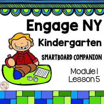 Engage NY Kindergarten Math Module 1 Lesson 5 SmartBoard