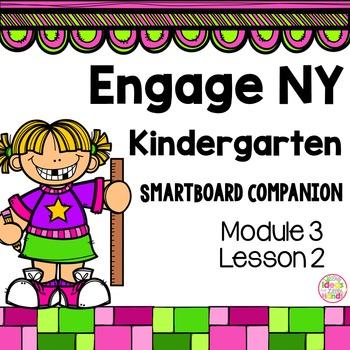 Engage NY Kindergarten Math Module 3 Lesson 2 SmartBoard