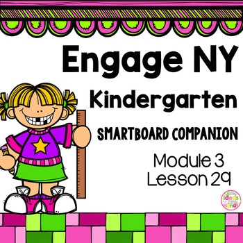 Engage NY Kindergarten Math Module 3 Lesson 29 SmartBoard
