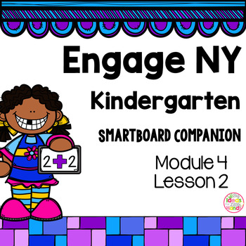 Engage NY Kindergarten Math Module 4 Lesson 2 SmartBoard