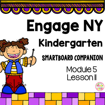 Engage NY Kindergarten Math Module 5 Lesson 11 SmartBoard