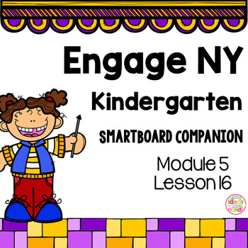 Engage NY Kindergarten Math Module 5 Lesson 16 SmartBoard
