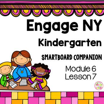 Engage NY Kindergarten Math Module 6 Lesson 7 SmartBoard