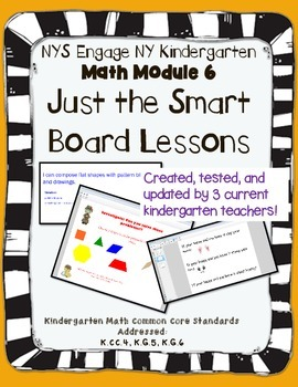 Engage NY Kindergarten Math Module 6- Smart Board Lessons
