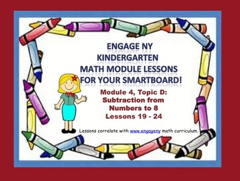 Engage NY Kindergarten Module 4, Topic D (lessons  19 - 24