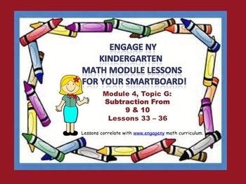 Engage NY Kindergarten Module 4, Topic G (lessons 33 - 36)