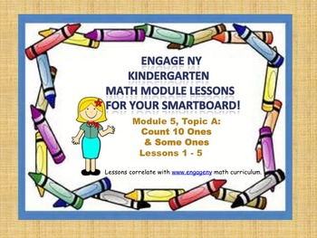 Engage NY Kindergarten Module 5, Topic A  (Lessons 1 - 5)