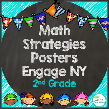 Engage NY Math 2nd Grade Strategy Posters - Colorful! by Teach the Way They Learn