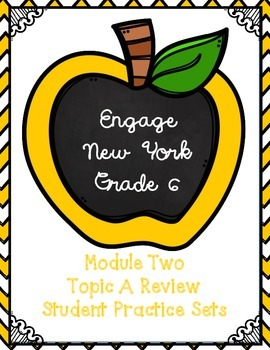 Engage NY Math 6, Module 2, Topic A Review