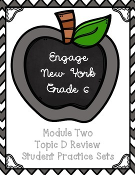 Engage NY Math 6, Module 2 Topic D Review