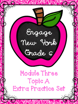 Engage NY Math 6, Module 3 Topic A Review