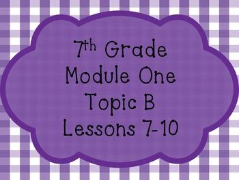 Engage NY Math 7, Module 1, Topic B