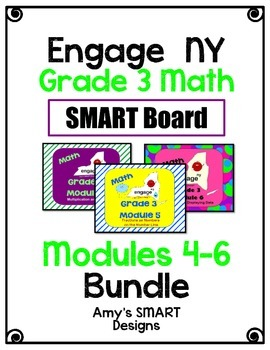 Engage NY Math Grade 3 Modules 4-6 Bundle SMART Board