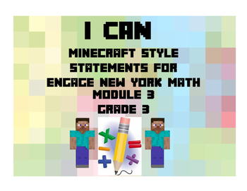 Engage NY Math Module 3 Third Grade I Can Statements